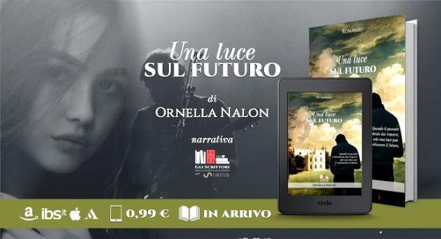 """""""Una luce sul futuro"""" di Ornella Nalon"""