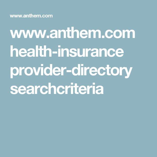 www.anthem.com health-insurance provider-directory searchcriteria