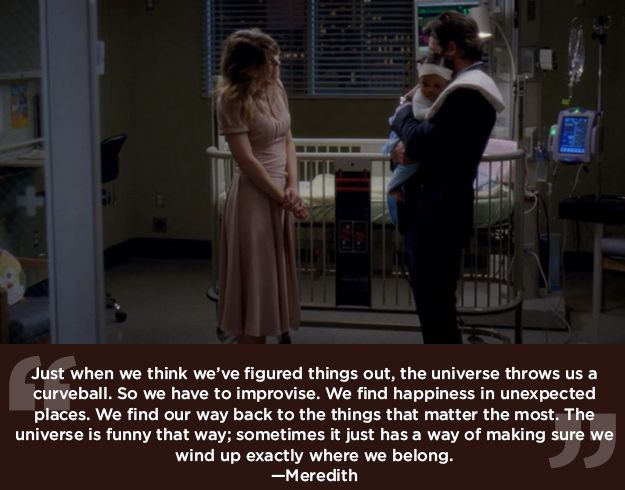 """Things always work out in the end.   23 Life Lessons We Learned From """"Grey's Anatomy"""""""