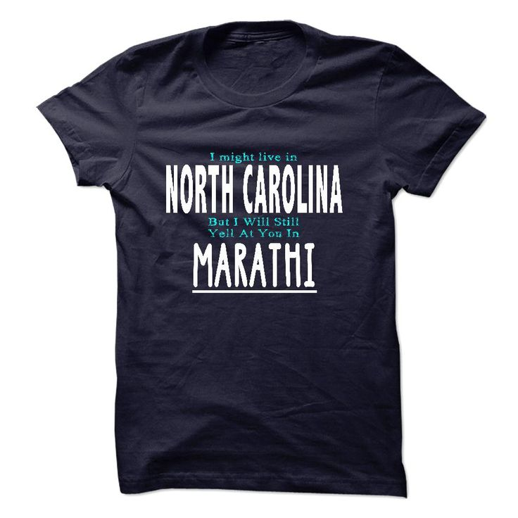 I live in NORTH CAROLINA I CAN SPEAK MARATHI T-Shirts, Hoodies. BUY IT NOW ==► https://www.sunfrog.com/LifeStyle/I-live-in-NORTH-CAROLINA-I-CAN-SPEAK-MARATHI.html?id=41382