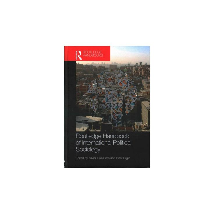 Routledge Handbook of International Political Sociology (Hardcover)