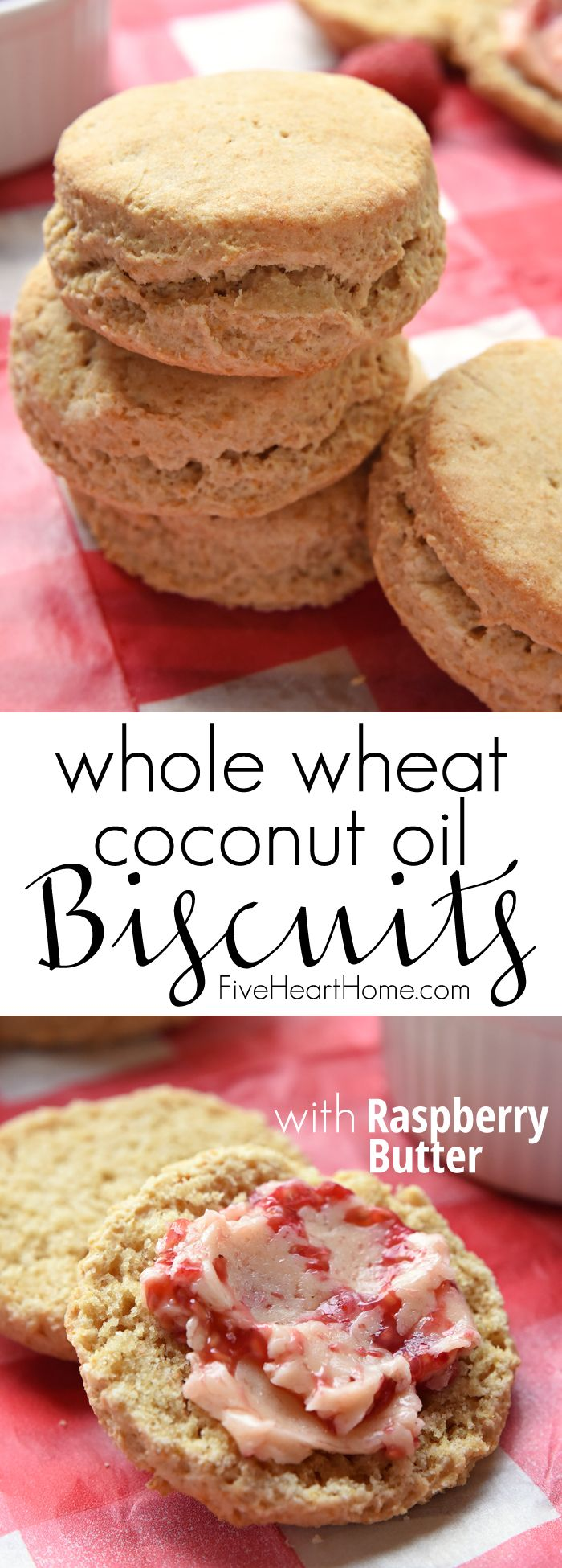 Fluffy Whole Wheat Coconut Oil Biscuits with Raspberry Butter ~ light, flaky, and wholesome, thanks to 100% whole wheat flour and nourishing coconut oil. Top them with honey-sweetened Raspberry Butter for a delicious breakfast treat!   FiveHeartHome.com