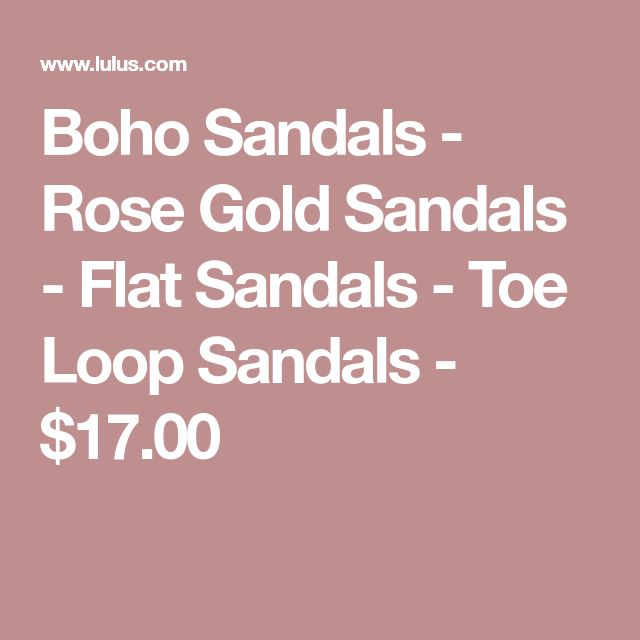 Boho Sandals - Rose Gold Sandals - Flat Sandals - Toe Loop Sandals - $17.00