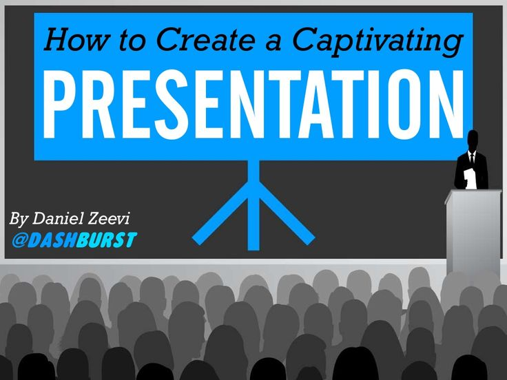 How to Create a Captivating Presentation by DashBurst via Slideshare