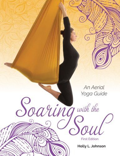 10 best hatha yoga images on pinterest books the ojays and yoga soaring with the soul an aerial yoga guide you can get more details fandeluxe Images