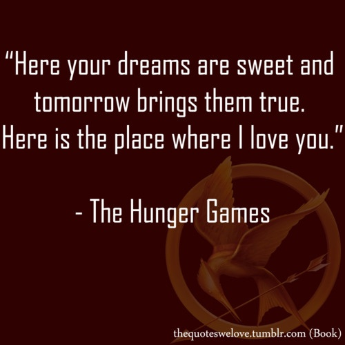 hunger games Book Quotes Pinterest Chang'e 3, Songs
