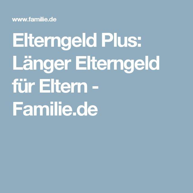 Elterngeld Plus: Länger Elterngeld für Eltern - Familie.de