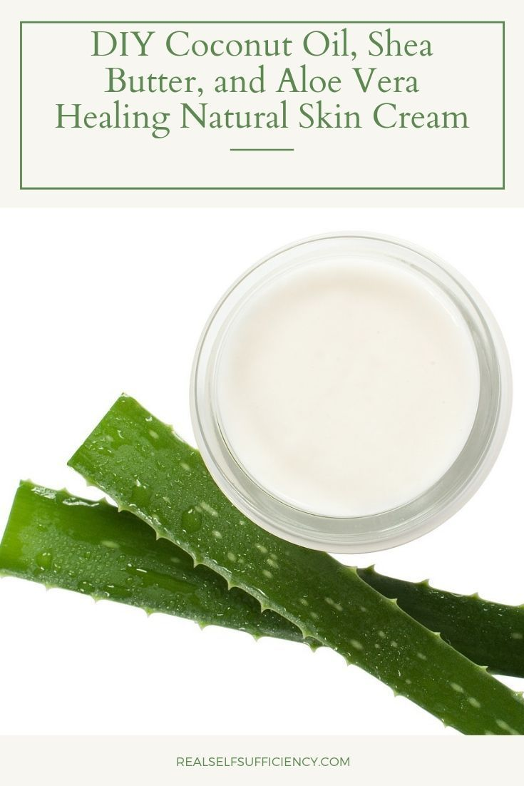 DIY Kokosöl, Sheabutter und Aloe Vera Healing Natural Skin Cream – natural skin care
