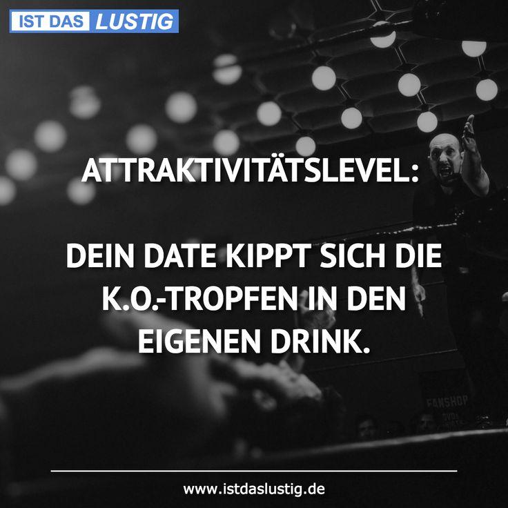 ATTRAKTIVITÄTSLEVEL: DEIN DATUM KIPPT SICH DIE KO.-TROPFEN IN DEN EIGENEN DRIN … – lustig