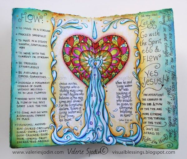 "Heart Flow Coloring and Art Journaling Page   After I finished the Flow pages shown in the last post, I moved on with the ""Flow"" theme found in John 7:37-39, using a coloring page I had made for the second coloring book: Colorful Blessings – Celebrating Everyday Wonders. I also added the definitions of ""flow"" on the left and my response on the right of the image used. Here are the steps I used to complete the page: 1. The coloring page image was too big for my journal so I reduced it and…"