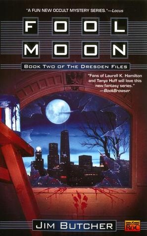Fool Moon (The Dresden Files #2) - loved ALL the Destden files books - and the series too!