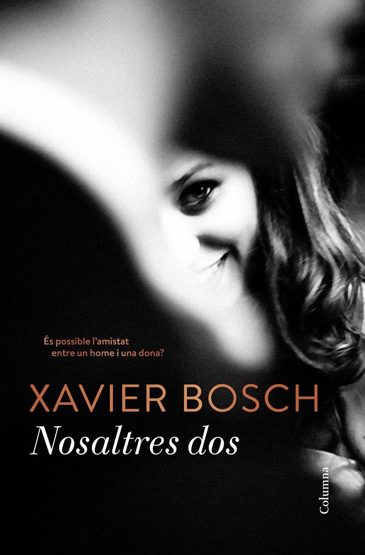 Nosaltres dos / Xavier Bosch