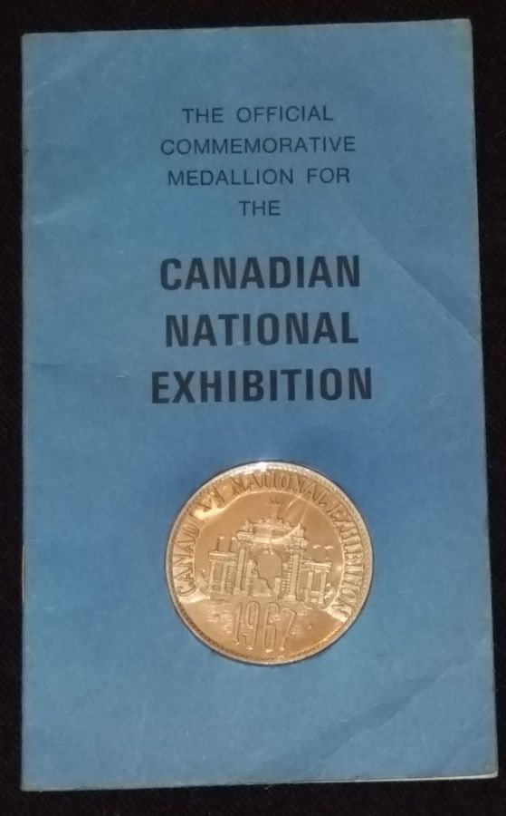 1967 - CANADIAN NATIONAL EXHIBITION - CNE - MEDALLION WITH BOOKLET