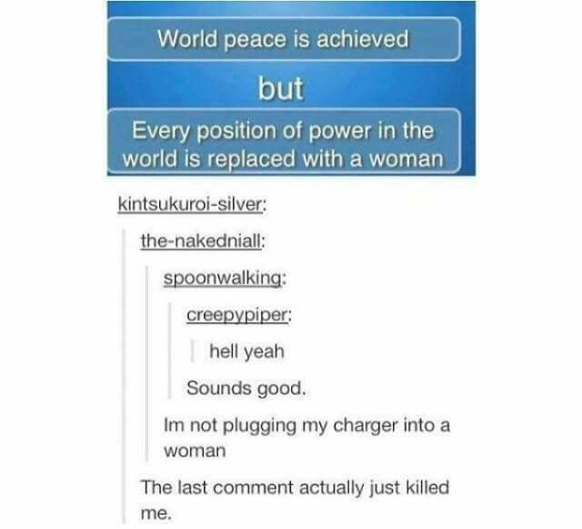 "i don't see a problem with this. in fact, why is there a ""but""? Maybe the only way we'll find world peace is when the women take charge."