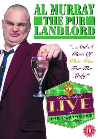 Al Murray - The Pub Landlord - Live - Glass of White Wine for the Lady [DVD] [2004] UNIVERSAL PICTURES http://www.amazon.co.uk/dp/B0002I5OUG/ref=cm_sw_r_pi_dp_Mrpbwb0XAN96B
