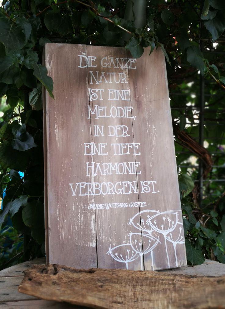 Schild mit Spruch Garten Natur ist eine Melodie Goethe Zitate Gartenzitate Shabby chic Gartendeko Holz Treibholz Altholz