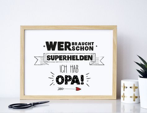 Superhelden Opa: Poster mit witzigem Spruch als Geschenk für den Großvater / grandpa my superhero: poster with funny saying as present made by Formart Zeit fuer schoenes via DaWanda.com