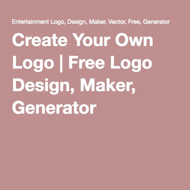 Create Your Own Logo | Free Logo Design, Maker, Generator