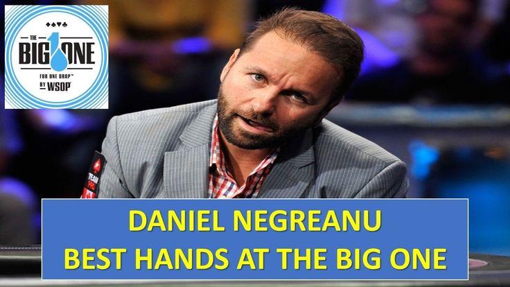 Daniel Negreanu - The Big One - Všechny nejlepších rukou