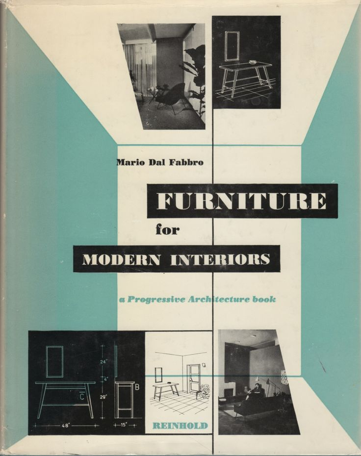 Furniture For Modern Interiors By Mario Dal Fabbro Reinhold Publishing 1954