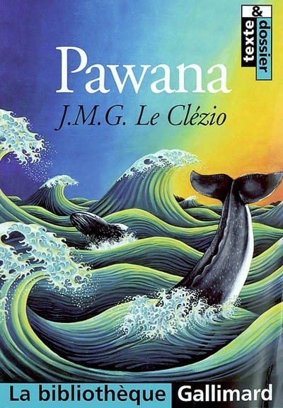 Pawana. Jean-Marie-Gustave Le Clezio