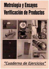 METROLOGIA Y ENSAYOS VERIFICACION DE PRODUCTOS