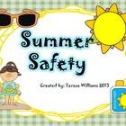 This product contains the following:  1. Lesson Plans: lesson plans for 5 days that covers safety in the sun, swimming safety, and boating safety. ...