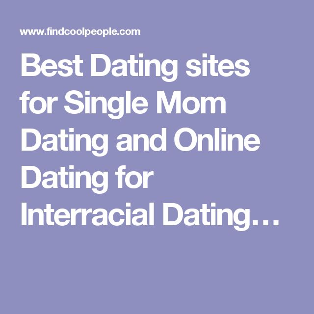 Free online dating sites for single moms