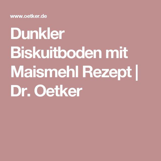 Dunkler Biskuitboden mit Maismehl Rezept | Dr. Oetker