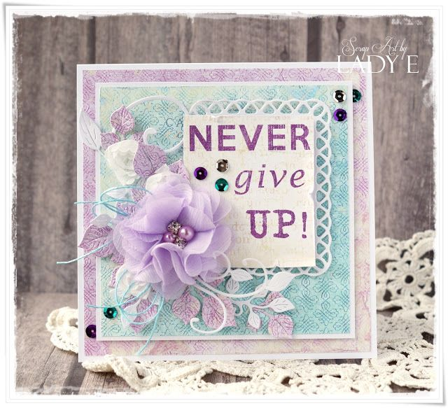 Scrap Art by Lady E: Never Give Up Card & New UHK Gallery - LOFT paper collection