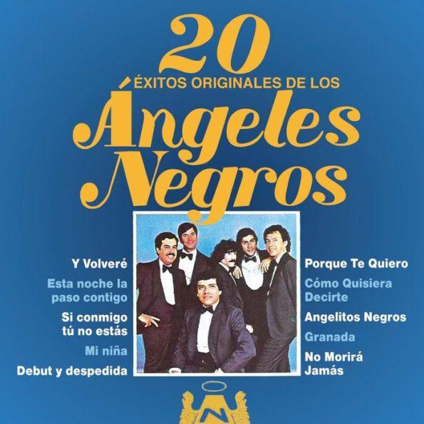 20 Éxitos Originales De Los Ángeles Negros