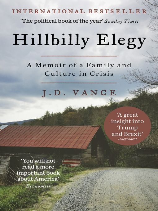 HILLBILLY ELEGY by J. D. Vance is a passionate and personal analysis of a culture in crisis—that of white working-class Americans.