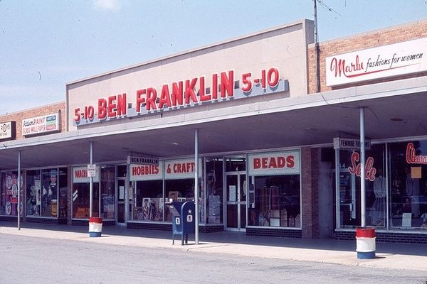 Ben Franklin Five and Dime Stores:  Let's be honest - these stores were simply awesome!!!