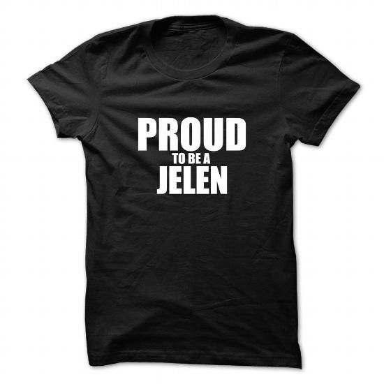 I Love Proud to be JELEN T-Shirts