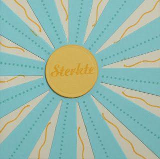 Daans knutselkamer: Sunburst Sayings: Sterkte