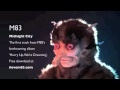 Midnight City.  La-hove this song.  Video is also amazing.