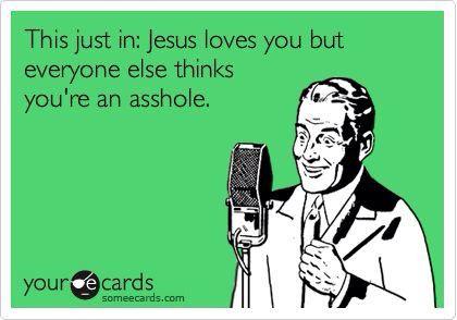 Jesus loves You :)