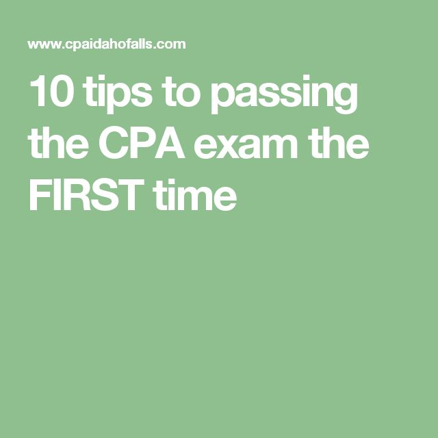 10 Tips To Passing The CPA Exam The FIRST Time