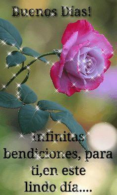 Buenos dias infinitas bendiciones para ti