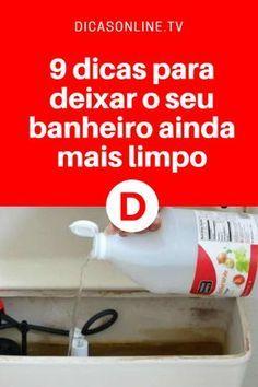 Limpeza de casa | Com essas dicas o seu banheiro vai ficar brilhando!