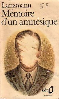 Mémoire d'un amnésique par Jacques Lanzmann