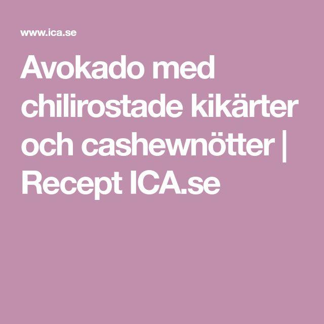 Avokado med chilirostade kikärter och cashewnötter   Recept ICA.se