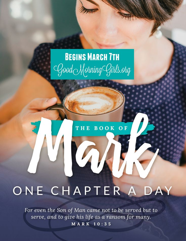 Good Morning Girls (GMG) Study of Mark Begins March 7th