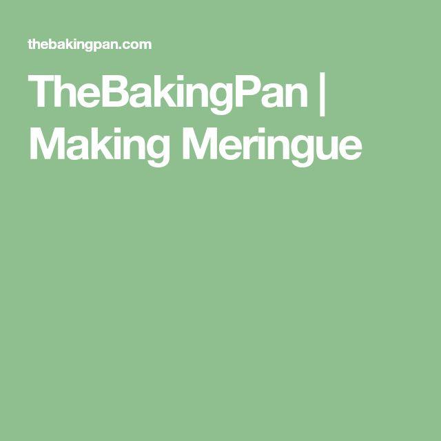 TheBakingPan | Making Meringue