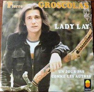 Lady Lay - Un jour pas comme les autres : Pierre Groscolas (1974)