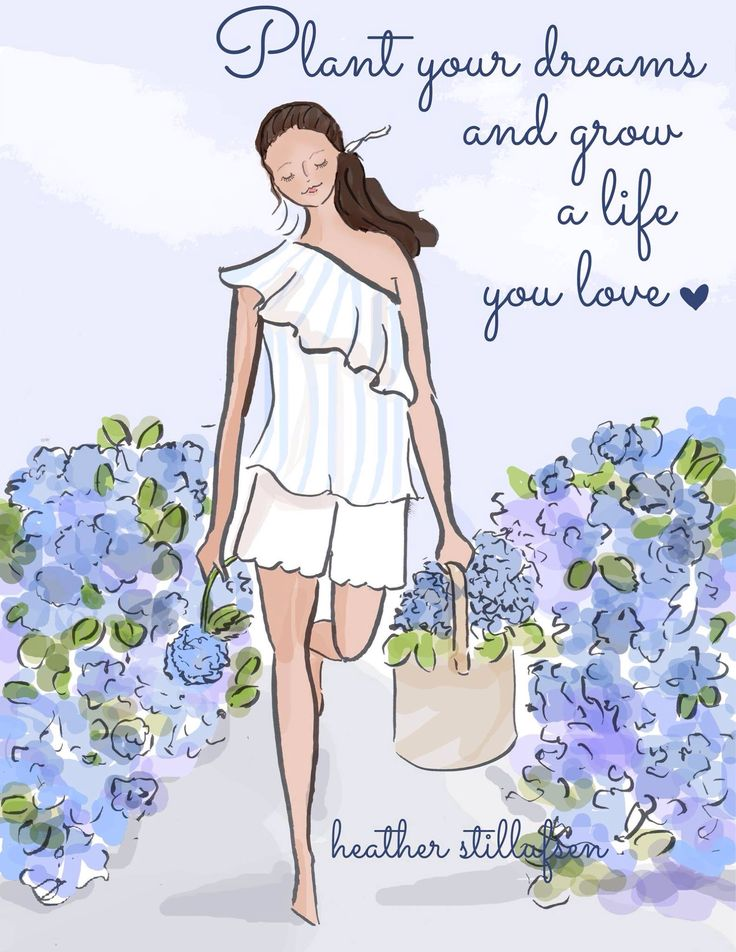 Plant your dreams and grow a life you love.