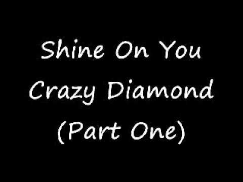 Pink Floyd - Shine On You Crazy Diamond (Part One)