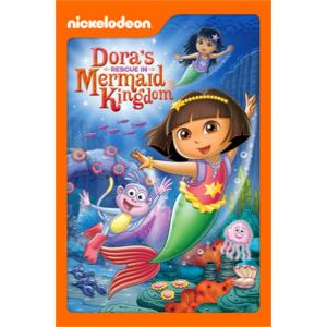 Dora's Rescue in Mermaid Kingdom (Dora the Explorer) by George Chialtas & Allan Jacobsen