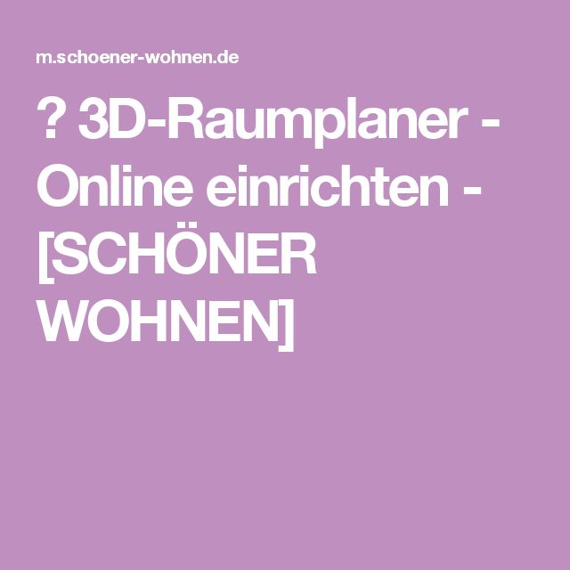 ▷ 3D-Raumplaner - Online einrichten - [SCHÖNER WOHNEN]