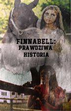 Finnabell: Prawdziwa historia autorstwa finnabell